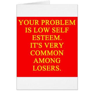 LOSER low self esteem Greeting Card
