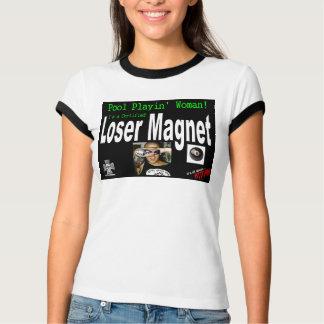 Loser Magnet T-Shirt