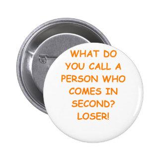 loser pinback button