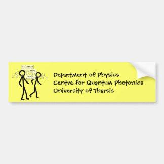 Losing An Electron joke - bumper sticker