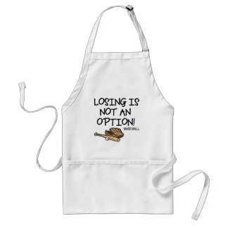 Losing is not an option! adult apron