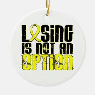 Losing Is Not An Option Bladder Cancer Ornaments