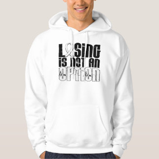 Losing Is Not An Option Bone Cancer Hoodie