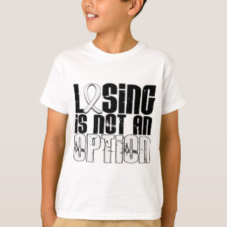 Losing Is Not An Option Bone Cancer T-Shirt