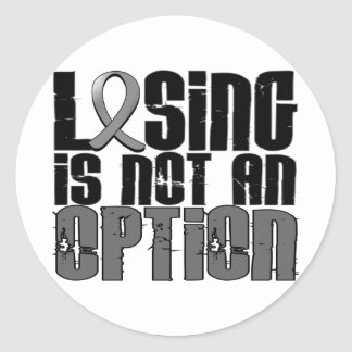 Losing Is Not An Option Brain Tumor Classic Round Sticker