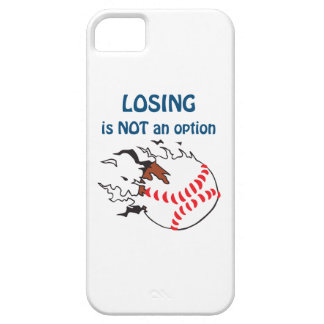 LOSING IS NOT AN OPTION iPhone 5 COVER