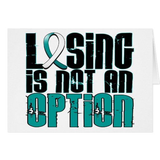 Losing Is Not An Option Cervical Cancer Cards