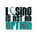 Losing Is Not An Option Cervical Cancer Post Cards