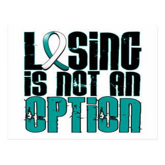 Losing Is Not An Option Cervical Cancer Postcard