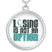 Losing Is Not An Option Cervical Cancer Silver Plated Necklace