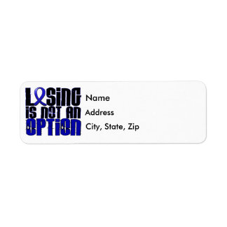 Losing Is Not An Option Colon Cancer Label