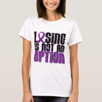 Losing Is Not An Option Cystic Fibrosis T-Shirt