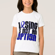 Losing Is Not An Option Dysautonomia T-Shirt