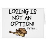 Losing is Not an Option! Greeting Card