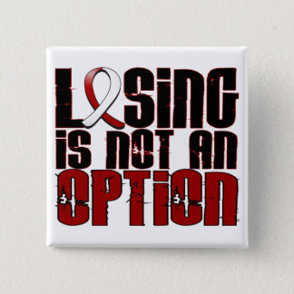 Losing Is Not An Option Head Neck Cancer Pinback Button