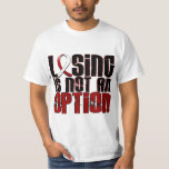 Losing Is Not An Option Head Neck Cancer T Shirt