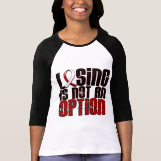 Losing Is Not An Option Head Neck Cancer Tees