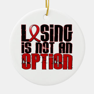 Losing Is Not An Option Heart Disease Ornament