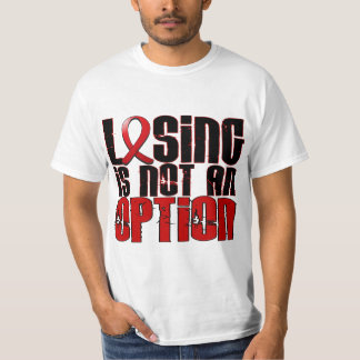 Losing Is Not An Option Heart Disease T-shirt