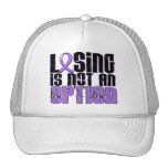 Losing Is Not An Option Hodgkin's Lymphoma Trucker Hat