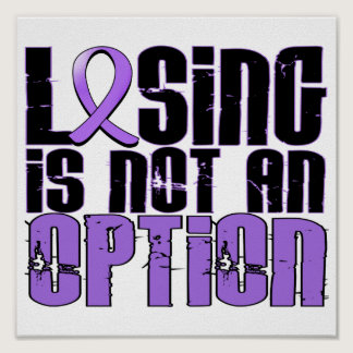 Losing Is Not An Option Hodgkin's Lymphoma Poster