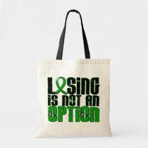 Losing Is Not An Option Kidney Disease Tote Bag