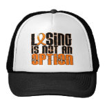 Losing Is Not An Option Leukemia Trucker Hat