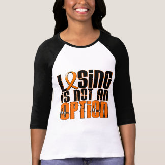 Losing Is Not An Option Leukemia T-shirts