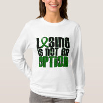 Losing Is Not An Option Liver Disease T-Shirt