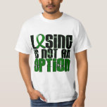 Losing Is Not An Option Liver Disease T Shirts