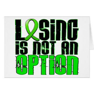 Losing Is Not An Option Lymphoma Greeting Card
