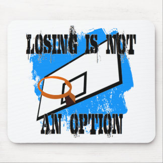Losing is Not An Option Mouse Pad