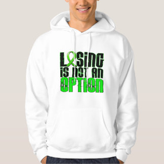 Losing Is Not An Option Non-Hodgkin's Lymphoma Hoodie