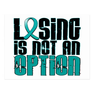 Losing Is Not An Option Ovarian Cancer Postcard