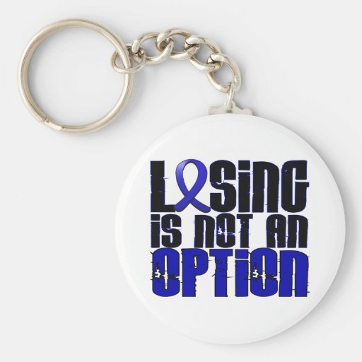 Losing Is Not An Option Rheumatoid Arthritis Keychain