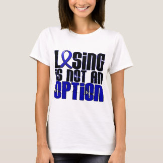 Losing Is Not An Option Rheumatoid Arthritis T-Shirt