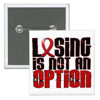 Losing Is Not An Option Stroke Pinback Button
