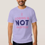 Losing is not an option tee shirt