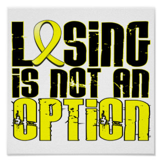Losing Is Not An Option Testicular Cancer Poster