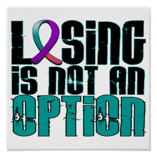 Losing Is Not An Option Thyroid Cancer Poster