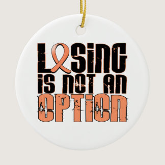 Losing Is Not An Option Uterine Cancer Ceramic Ornament