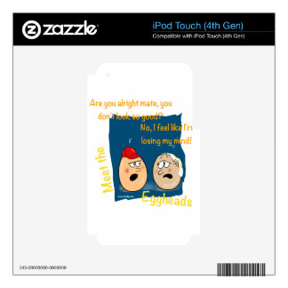 Losing my Mind, funny egghead cartoon gifts iPod Touch 4G Decals