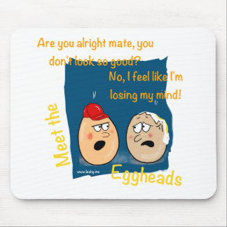 Losing my Mind, funny egghead cartoon gifts Mouse Pad