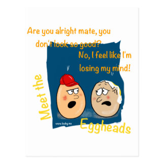 Losing my Mind, funny egghead cartoon gifts Postcard