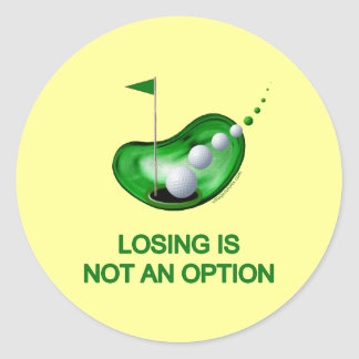 Losing Not An Option Golf Classic Round Sticker