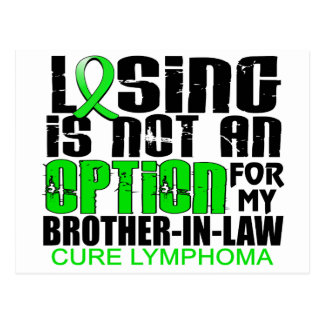 Losing Not Option Lymphoma Brother-In-Law Postcard