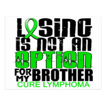 Losing Not Option Lymphoma Brother Postcard