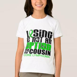 Losing Not Option Lymphoma Cousin T-Shirt