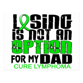Losing Not Option Lymphoma Dad Postcard