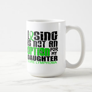 Losing Not Option Lymphoma Daughter Classic White Coffee Mug